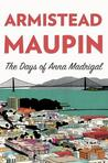 The Days of Anna Madrigal by Armistead Maupin