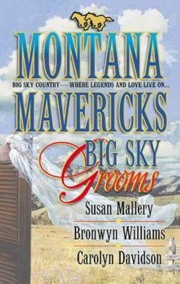 Big Sky Grooms: Spirit of the Wolf\As Good as Gold\The Gamble