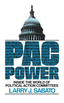 Pac Power: Inside the World of Political Action Committees