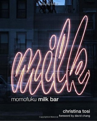 Momofuku Milk Bar by Christina Tosi