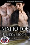 Next to You (Romance on the Go)