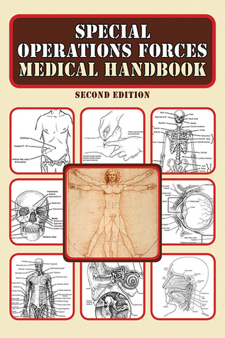 Special Operations Forces Medical Handbook, 2nd Edition