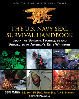 The U.S. Navy SEAL Survival Handbook by Don Mann