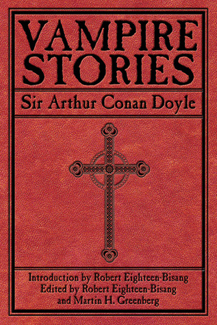 Vampire Stories by Arthur Conan Doyle