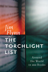 The Torchlight List: Around the World in 200 Books