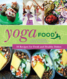 Yoga Food by Anna Gidgård