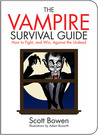 The Vampire Survival Guide: How to Fight, and Win, Against the Undead