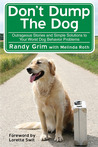 Don't Dump the Dog: Advice from America's Favorite Dog Rescuer