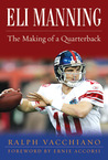 Eli Manning The Making of a Quarterback