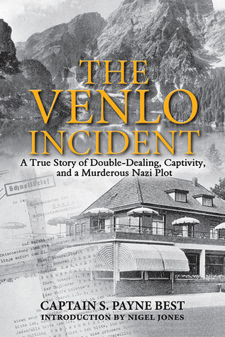 The Venlo Incident by S. Payne Best