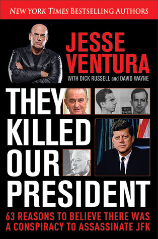 They Killed Our President - Jesse Ventura