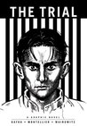 The Trial: A Graphic Novel