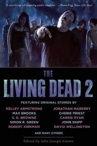 The Living Dead, Volume 2 by John Joseph Adams