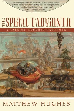 The Spiral Labyrinth by Matthew Hughes