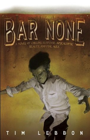 Bar None by Tim Lebbon