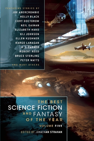 The Best Science Fiction and Fantasy of the Year, Volume 5 by Jonathan Strahan
