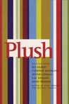 Plush: Selected Poems of Sky Gilbert, Courtnay McFarlane, Jeffery Conway, R.M. Vaughan & David Trinidad