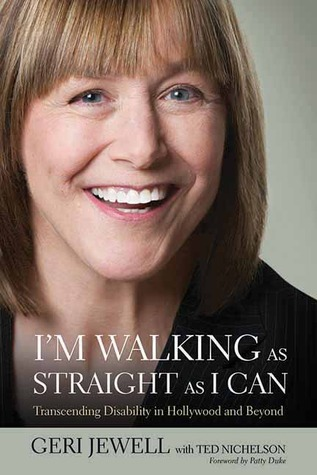 I'm Walking as Straight as I Can by Geri Jewell
