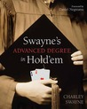 Swayne's Making a Living Playing Hold'em: An Advanced Poker Degree for the Serious Player