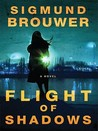 Flight of Shadows (Caitlyn Brown, #2)