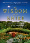 The Wisdom of the Shire: A Short Guide to a Long and Happy Life