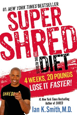 Super Shred: 4 Weeks 20 Pounds Lose It Fast!