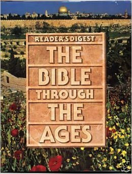 The Bible through the Ages by Reader's Digest