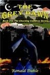 The Grey Dawn (The Churning Cauldron)