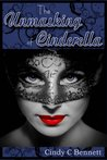 The Unmasking of Cinderella (Enchanted Fairytales, #4)