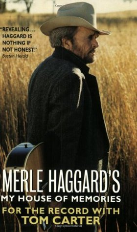 Merle Haggard's My House of Memories by Merle Haggard