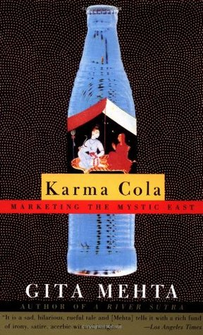 Karma Cola: Marketing the Mystic East
