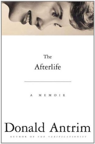The Afterlife: A Memoir