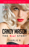 Candy Mason: The Real Story