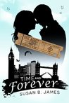 Time And Forever by Susan B. James
