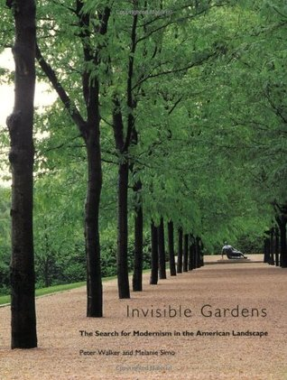 Invisible Gardens by Peter Walker