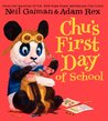 Chu's First Day of School by Neil Gaiman