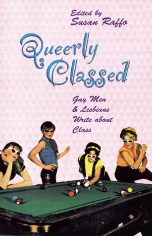 Queerly Classed by Susan Raffo