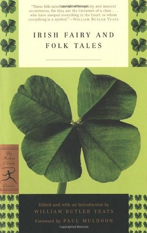 Irish Fairy and Folk Tales by W.B. Yeats