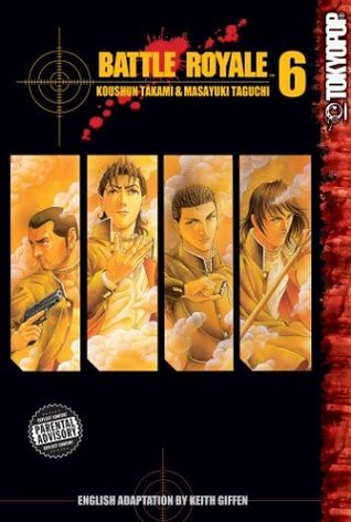 Battle Royale, Vol. 06 by Koushun Takami