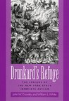 Drunkard's Refuge: The Lessons of the New York State Inebriate Asylum