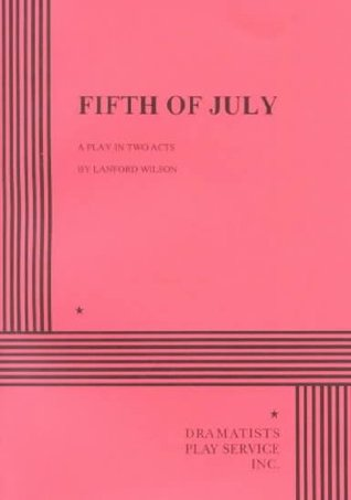 Fifth of July by Lanford Wilson