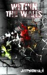 Within the Walls (part one)