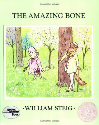The Amazing Bone by William Steig