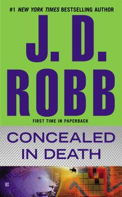Concealed in Death (In Death #38)