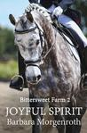 Joyful Spirit (Bittersweet Farm, #2)