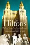 The Hiltons: A Family Dynasty