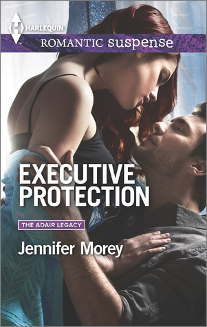 Executive Protection by Jennifer Morey