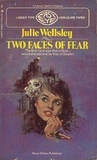 Two Faces of Fear