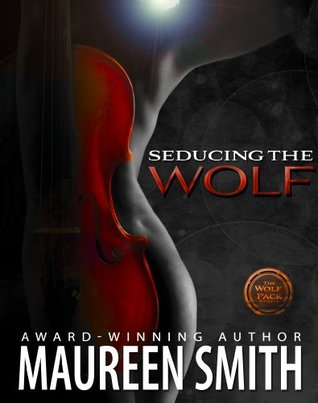 Seducing the Wolf ( Wolf Pack Series #6)