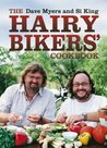 The Hairy Bikers Cookbook. Dave Myers and Si King